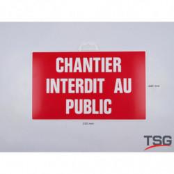 "Panneau ""Chantier interdit..."